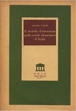 Il metodo d'istruzione nelle scuole elementari d'Italia Gabelli A ODCU 1954