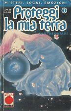 PROTEGGI LA MIA TERRA n° 1 2 3 4 5 7 8 9 10 11 12 15 (Planet Manga) a scelta
