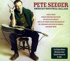 PETE SEEGER AMERICAN INDUSTRIAL BALLADS NEW SEALED 2CD