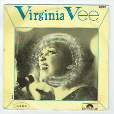 """Virginia VEE Vinyle 45T 7"""" I'LL NEVER LEAVE WITHOUT YOU - SUCH A LOVELY WAY RARE"""
