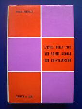 A.Portolano- L'etica della pace nei primi secoli del cristianesimo -1^ Ed. 1974