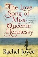 The Love Song of Miss Queenie Hennessy: A Novel by Joyce, Rachel , Hardcover