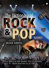The Dictionary of Rock and Pop Names: Why Were They Called That? From ...