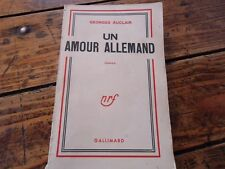 LITTERATURE - UN AMOUR ALLEMAND - GEORGES AUCLAIR - 1950 - ROMAN