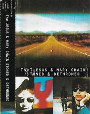 Jesus & Mary Chain  Stoned & Dethroned CASSETTE ALBUM Alternative Rock