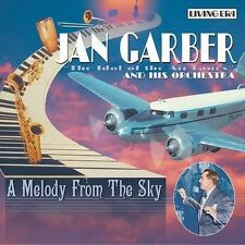 Melody From the Sky: JAN GARBER and His Orchestra - 1924-49 CD