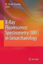 NEW X-Ray Fluorescence Spectrometry (XRF) in Geoarchaeology