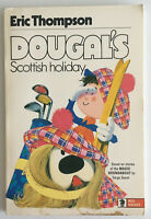 Dougal's Scottish Holiday by Eric Thompson (Paperback Book, 1971)