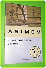 OSCAR  IL SECONDO LIBRO DEI ROBOT   ISAAC ASIMOV - BEST SELLERS -ED MONDADORI