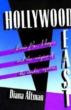 Hollywood East: Louis B. Mayer and the Origins of the Studio System-ExLibrary