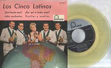 LOS CINCO LATINOS EP Spain 1960 ¡Qué bonito amor! +3 YELLOW Vinyle
