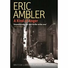 A Kind of Anger (British Library Classic Thrillers) (British Library Thriller Cl