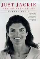 Just Jackie: Her Private Years by Edward Klein