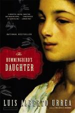 THE HUMMINGBIRD'S DAUGHTER by Luis Alberto Urrea FREE SHIPPING paperback book