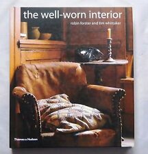 The Well-Worn Interior by Robin Forster, Tim Whittaker 9780500511398 Design Book