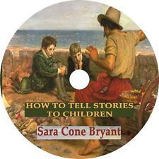 How to Tell Stories to Children, Sara Bryant Audiobook unabridged on 1 MP3 CD