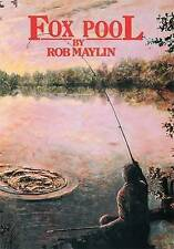 Fox Pool by Rob Maylin (Hardback, 2007)