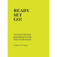 Ready Set Go! An Electronic Reference for the Everyman