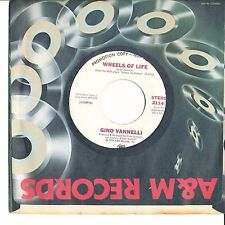 Gino Vanelli Wheels Of Life (Stereo) bw Same (Mono) WLP 45 AM 2114