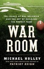 War Room : The Legacy of Bill Belichick and the Art of Building the Perfect Tea…