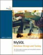 MySql Database Design and Tuning Perfect Robert D. Schneider