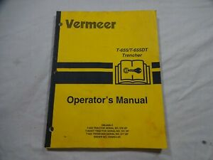 Vermeer T-655 T-655DT Trencher Operators and Maintenance Manual 105400-L65