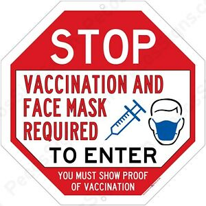 Stop Vaccination & Face Mask Required 12x12 Aluminum Sign Made in USA UV Pro