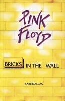 Pink Floyd: Bricks in the Wall by Dallas, Karl Paperback Book The Fast Free