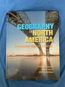 Geography of North America: Environment Culture Economy Textbook Hardwick 2nd Ed