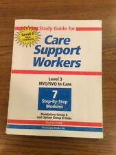 Study Guide For Care Support Workers - Level 3 NVQ / SVQ - Stephen O'Kell