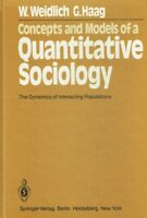 Weidlich, W.; Haag, G.: Concepts and Models of a Quantitative Sociology: The Dyn