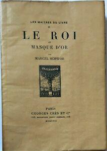 Marcel SCHWOB LE ROI au MASQUE D'OR  CRÈS 1917 Portrait de l'AUTEUR par SIMSON
