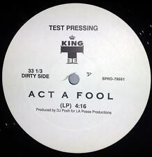 "King Tee Act A Fool 12"" Single Test Pressing DJ Pooh VG++"