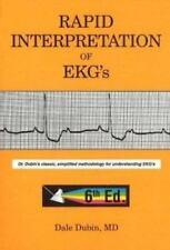 Rapid Interpretation of EKG's by Dale Dubin (2000, P...