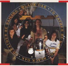 CD BLACK OAK ARKANSAS  I´d Rather Be Sailing / Southern Rock