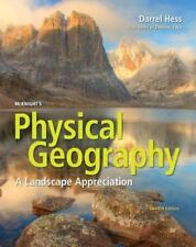 McKnight's Physical Geography : A Landscape Appreciation by Darrel Hess and Den…
