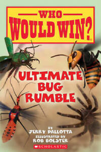 Who Would Win? Ultimate Bug Rumble - Paperback By Jerry Pallotta - GOOD