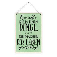 Genieße kleine Dinge 20 x 30 cm Holz-Schild 8 mm Spruch Geschenk Freundin Motto