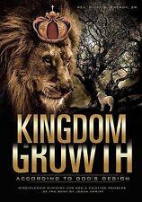 NEW Kingdom Growth According to God's Design by Sr. Rev Ricky a. Bready