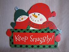 "Hallmark ""Keep Snuggly!"" Snowman-Snowmen Winter-Christmas Hanging Wood Plaque"