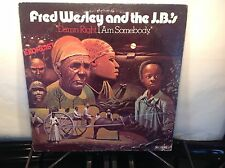 FRED WESLEY & the JB's -Damn Right I Am Somebody ~ PEOPLE 6602 {orig} >VERY RARE