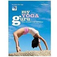 My Yoga Guru: Your Ultimate Yoga Instructor, book, Walker, Dory, Excellent, 2013