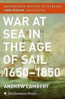 USED (VG) War at Sea in the Age of Sail (Smithsonian History of Warfare) by Andr