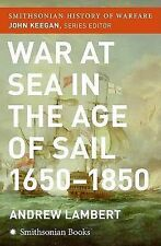 War at Sea in the Age of Sail by Prof Andrew Lambert (Paperback / softback,...