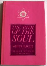 Path of the Soul by White Eagle