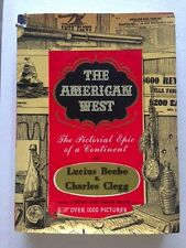 The American West Lucius Beebe & Charles Clegg Hardcover Book