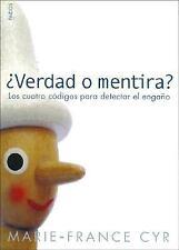Verdad O Mentira?: Los Cuatro Codigos Para Detectar el Engano-ExLibrary