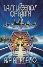 The Last Legends of Earth by A. A. Attanasio (1989, Paperback)