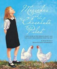 Mercedes and the Chocolate Pilot: By Margot Theis Raven