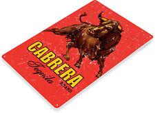 TIN SIGN Cabrera Tequila Retro Sign Bar Pub Shop Cave A034